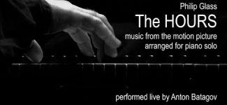 Philip Glass: The HOURS performed live by Anton Batagov, piano