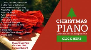 """""""Christmas Piano"""" (full album) by Isaac Shepard – 38 Minutes of Peaceful Solo Piano Christmas Music"""