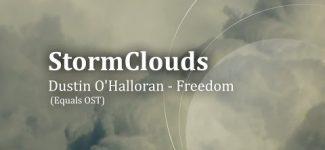 StormClouds: Dustin O'Halloran – Freedom
